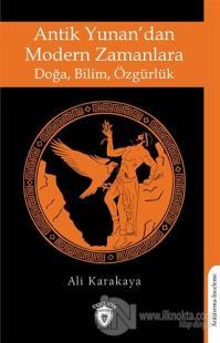 Antik Yunan'dan Modern Zamanlara Doğa,Bilim, Özgürlük