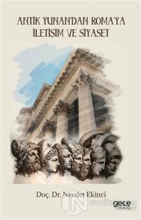 Antik Yunan'dan Roma'ya İletişim ve Siyaset