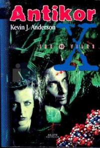 Antikor (The X Files) %25 indirimli Kevin J. Anderson