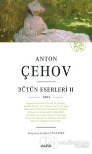 Anton Çehov Bütün Eserleri 2 Anton Çehov