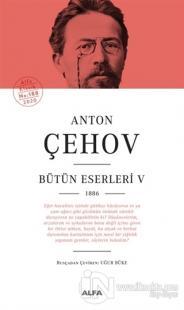 Anton Çehov Bütün Eserleri 5 (Ciltli)