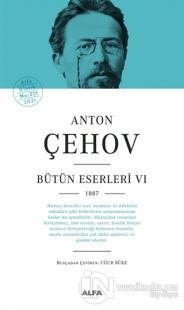 Anton Çehov - Bütün Eserleri 6 (Ciltli) Anton Pavloviç Çehov