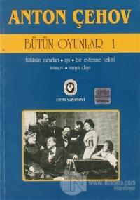 Anton Çehov - Bütün Oyunlar 1