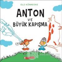 Anton ve Büyük Kapışma