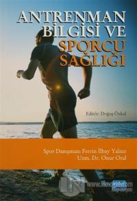 Antrenman Bilgisi ve Sporcu Sağlığı