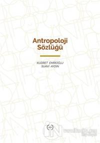 Antropoloji Sözlüğü (Ciltli)