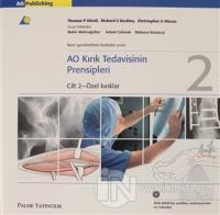 AO Kırık Tedavisinin Prensipleri Cilt 2 (Ciltli)