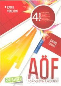 AÖF 4. Sınıf Çıkmış Sorular Soru Bankası - Kamu Yönetimi