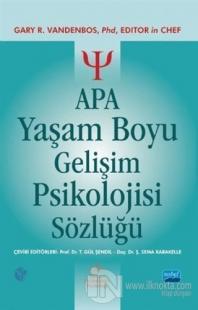 APA Yaşam Boyu Gelişim Psikolojisi Sözlüğü (Ciltli)