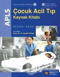 APLS Çocuk Acil Tıp Kaynak Kitabı (Ciltli)