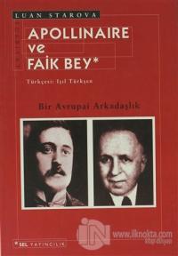 Apollinaire ve Faik Bey