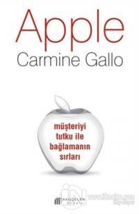 Apple : Müşteriyi Tutku ile Bağlamanın Sırları