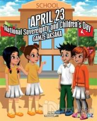 April 23 - National Sovereignty and Children's Day