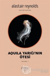 Aquila Yarığı'nın Ötesi