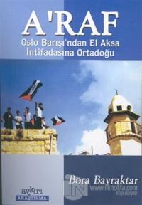 A'raf: Oslo Barışı'ndan El Aksa İntifadasına Ortadoğu
