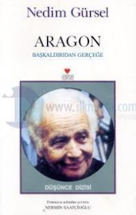 Aragon - Başkaldırıdan Gerçeğe