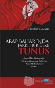 Arap Baharı'nda Farklı Bir Ülke Tunus