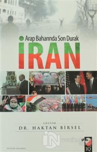 Arap Baharında Son Durak İran
