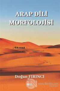 Arap Dili Morfolojisi Doğan Fırıncı