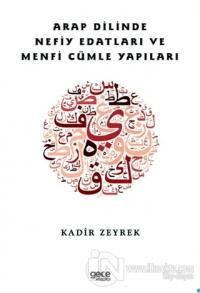 Arap Dilinde Nefiy Edatları ve Menfi Cümle Yapıları