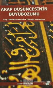 Arap Düşüncesinin Büyübozumu
