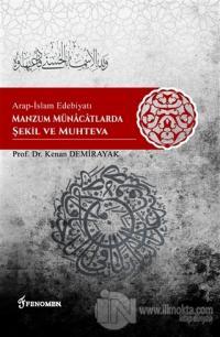 Arap-İslam Edebiyatı Manzum Münacatlarda Şekil ve Muhteva %10 indiriml