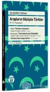 Arapların Gözüyle Türkler - (9-12. Yüzyıllar)