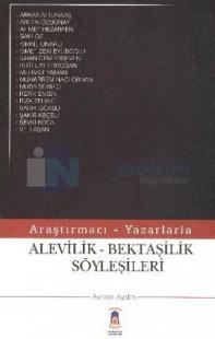 Araştırmacı - Yazarlarla Alevilik - Bektaşilik Söyleşileri