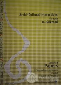 Archi-Cultural Interactions Through the Silkroad