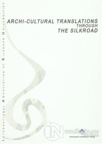 Archi Cultural Translations Through The Silkroad Kolektif
