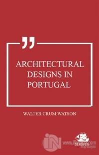 Architectural Designs in Portugal