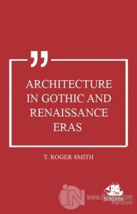 Architecture in Gothic and Renaissance Eras