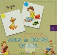 Arda ile Paytak Okulda 6. Kitap