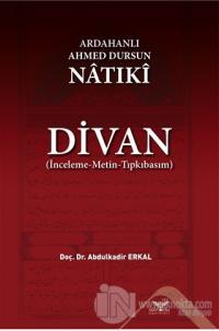 Ardahanlı Ahmed Dursun Natıki - Divan
