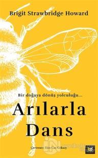 Arılarla Dans (Ciltli)