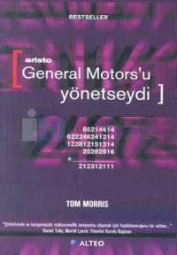 Aristo General Motors'u Yönetseydi?