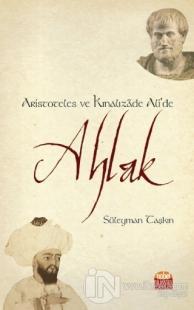 Aristoteles ve Kınalızade Ali'de Ahlak