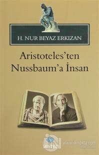 Aristoteles'ten Nussbaum'a İnsan