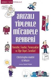 Arızalı Tiplerle Mücadele Rehberi %25 indirimli Christophe Andre