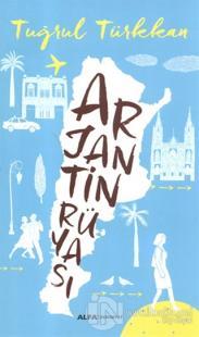 Arjantin Rüyası