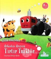 Arkadaş Arayan Tırtır Traktör - Çiftlik Hikayeleri Kolektif