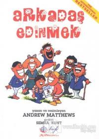 Arkadaş Edinmek %25 indirimli Andrew Matthews