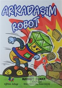 Arkadaşım Robot