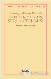 Arkaik Yunan Şiiri Antolojisi %25 indirimli Kolektif