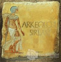 Arkeoloji Sırları (Ciltli)