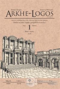 Arkhe - Logos Felsefe Dergisi Sayı: 1 Bahar 2016