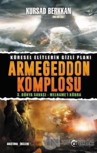 Armegeddon Komplosu - 3. Dünya Savaşı-Melhame'i Kübra