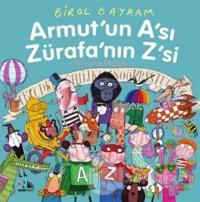 Armut'un A'sı Zürafa'nın Z'si