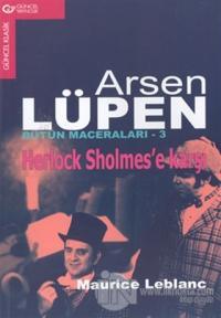 Arsen Lüpen Bütün Maceraları 3 Herlock Sholmes'e Karşı
