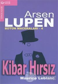 Arsen Lüpen Bütün Maceraları - 4 Kibar Hırsız